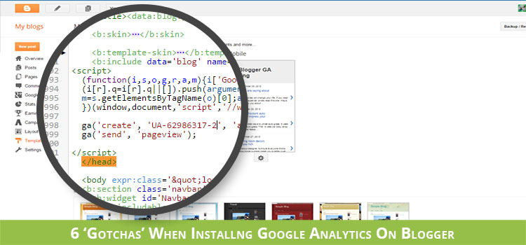6 gotchas when installing Google Analytics on Blogger